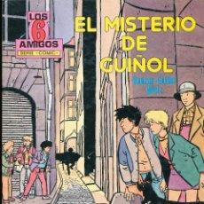 Cómics: LOS 6 AMIGOS. EL MISTERIO DE GUIÑOL. TORAY. Lote 40189154