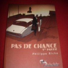 Cómics: LES HUMANOIDES ASSOCIES - PAS DE CHANGE - -TOME 1 Y 2. Lote 41549783