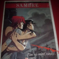 Cómics: GLENAT - SAMBRE - PLUS NE M`EST RIEN -1. Lote 41550912