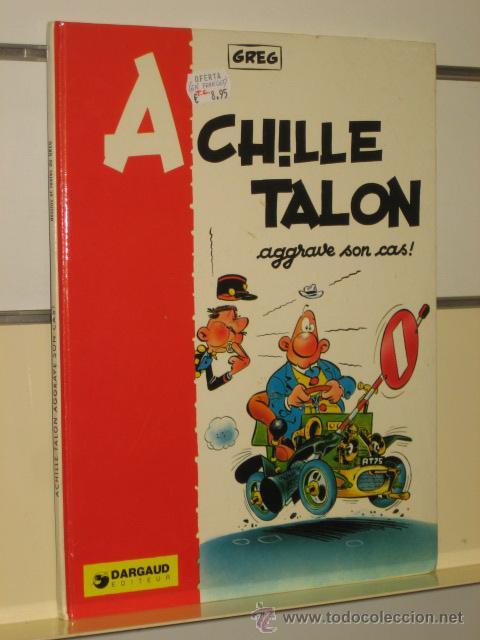 ACHILLE TALON - AGGRAVE SON CAS - DARGAUD (EN FRANCÉS) OCASION (Tebeos y Comics - Comics Lengua Extranjera - Comics Europeos)
