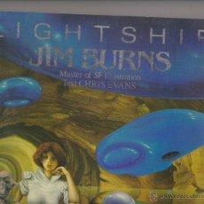 Cómics: JIM BURNS MASTER OF SF ILUSTRATION, LIGHTSHIP. Lote 42208749