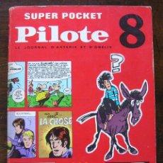 Cómics: SUPERPOCKET PILOTE VOL 8: EL TENIENTE BLUEBERRY, M. TANGUY, LUCKY LUKE,... DARGAUD 1968 (EN FRANCES). Lote 42276415