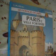 Cómics: LES VOYAGES DE JHEN PARIS 2 VILLE FORTIFIEE COMIC EN FRANCES. Lote 42723477