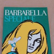 Cómics: BARBARELLA SPECIAL - AÑO 1970 - EN ITALIANO - MUY BUEN ESTADO. Lote 43136639
