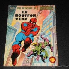 Cómics: SPIDERMAN - UNE AVENTURE DE L´ARAGNE - LE BOUFONT VERT - 1977 MARVEL. Lote 43612969