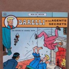 Cómics: BARELLI ET LES AGENTS SECRETS - BOB DE MOOR - DARGAUD ED, AÑO 1973 - EN FRANCÉS - MUY BUEN ESTADO. Lote 43692318
