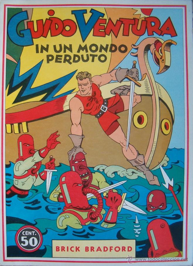 WILLIAM RITT, CLARENCE GRAY. BRICK BRADFORD. GUIDO VENTURA IN UN NOMDO PERDUTO. Nº 38. RM65997. (Tebeos y Comics - Comics Lengua Extranjera - Comics Europeos)