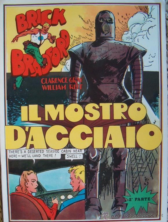 # WILLIAM RITT, CLARENCE GRAY. BRICK BRADFORD: IL MOSTRO D'ACCIAIO. Nº 9. RM66002. (Tebeos y Comics - Comics Lengua Extranjera - Comics Europeos)