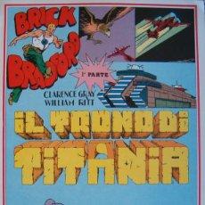 Cómics: WILLIAM RITT, CLARENCE GRAY. BRICK BRADFORD: IL TRONO DI TITANIA. 1ª PARTE. Nº 25. RM66006. . Lote 44412657