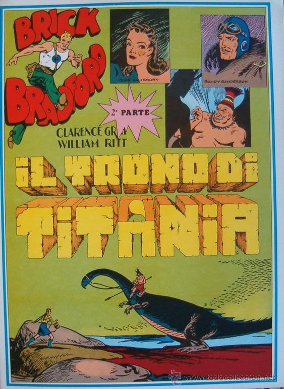 WILLIAM RITT, CLARENCE GRAY. BRICK BRADFORD: IL TRONO DI TITANIA. 2ª PARTE. Nº 26. RM66007. (Tebeos y Comics - Comics Lengua Extranjera - Comics Europeos)