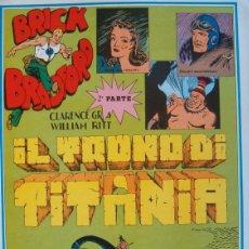 Cómics: WILLIAM RITT, CLARENCE GRAY. BRICK BRADFORD: IL TRONO DI TITANIA. 2ª PARTE. Nº 26. RM66007. . Lote 44412731
