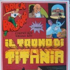 Cómics: WILLIAM RITT, CLARENCE GRAY.BRICK BRADFORD: IL TRONO DI TITANIA. 3ª PARTE. Nº 27. RM66008. . Lote 44412864