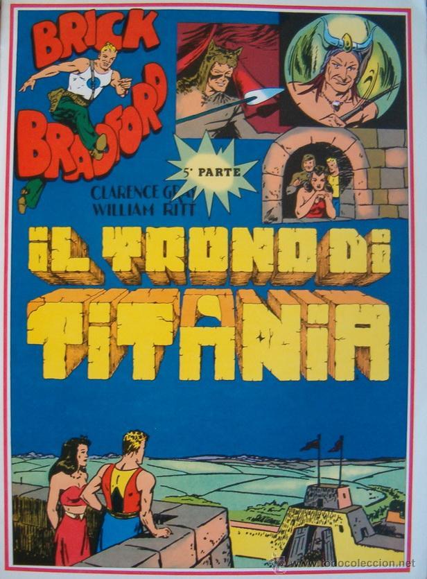 WILLIAM RITT, CLARENCE GRAY. BRICK BRADFORD: IL TRONO DI TITANIA. 5ª PARTE. Nº 29. RM66010. (Tebeos y Comics - Comics Lengua Extranjera - Comics Europeos)