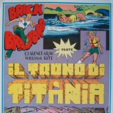 Cómics: WILLIAM RITT, CLARENCE GRAY. BRICK BRADFORD: IL TRONO DI TITANIA. 6ª PARTE. Nº 30. RM66011. . Lote 44413122