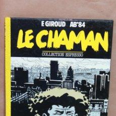 Cómics: LE CHAMAN - F GIROUD - ICE CRIM`S AÑO 1984 - EN FRANCÉS - MUY BUEN ESTADO. Lote 44530059