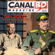 Cómics: CANAL BD MAGAZINE # 47 (ALBD,2006) - COMIC FRANCOBELGA . Lote 44606424