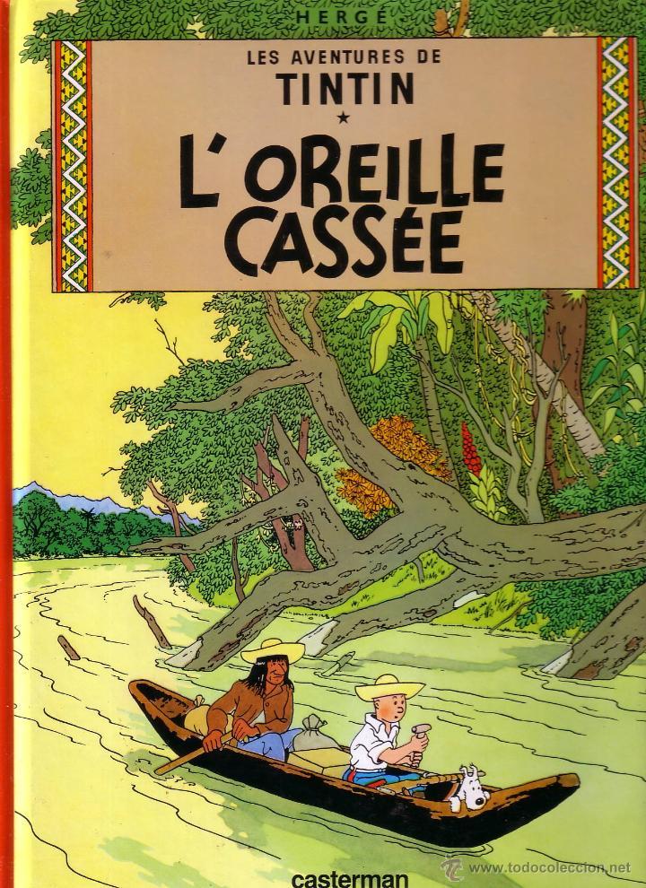 TINTIN - L'OREILLE CASSÉE - CASTERMAN (ORIGINAL FRANCES) 1984 (Tebeos y Comics - Comics Lengua Extranjera - Comics Europeos)