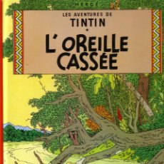 Cómics: TINTIN - L'OREILLE CASSÉE - CASTERMAN (ORIGINAL FRANCES) 1984. Lote 45124795
