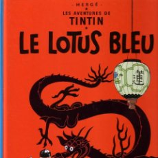 Cómics: TINTIN ET LE LOTUS BLEU - CASTERMAN (ORIGINAL FRANCES) 1984. Lote 45124816