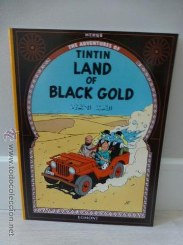 TINTIN: LAND OF BLACK GOLD. HERGÉ. EDITORIAL EGMONT (Tebeos y Comics - Comics Lengua Extranjera - Comics Europeos)