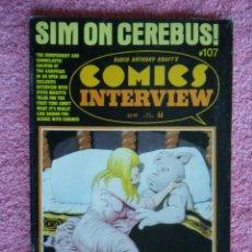 Cómics: SIM ON CEREBUS 107 1982 COMICS INTERVIEW EN INGLÉS. Lote 46184406