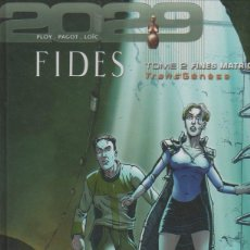 Cómics: TRANSGENÈSE, FIDES: 2029-2034 TOME 2 FINES MATRICE. VVAA. LES HUMANOÏDES ASSOCIÉS, 2001 [FRA]. Lote 46271550