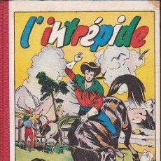 Cómics: COMIC L'INTREPIDE RETAPADO Nº 20 CONTIENE DESDE EL Nº 212 AL 221. Lote 46730654