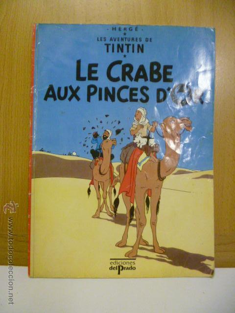 TINTIN - LE CRABE AUX PINCES D'OR (EN FRANCES) DEL PRADO (Tebeos y Comics - Comics Lengua Extranjera - Comics Europeos)