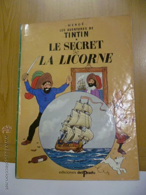 TINTIN - LE SECRET DE LA LICORNE - EN FRANCES - ED. DEL PRADO (Tebeos y Comics - Comics Lengua Extranjera - Comics Europeos)