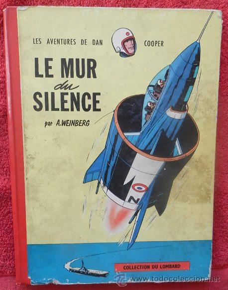 LES AVENTURES DE DAN COOPER. LE MUR DU SILENCE - A. WEINBERG (LOMBARD, 1959) (Tebeos y Comics - Comics Lengua Extranjera - Comics Europeos)