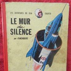 Cómics: LES AVENTURES DE DAN COOPER. LE MUR DU SILENCE - A. WEINBERG (LOMBARD, 1959). Lote 47371494