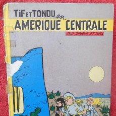 Cómics: TIF ET TONDU EN AMERIQUE CENTRAL - DINEUR ET WILL (DUPUIS, 1956). Lote 47371550