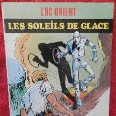 Cómics: LUC ORIENT. LES SOLEILS DE GLACE - EDDY PAAPE-GREG (DARGAUD, 1970). Lote 47371696