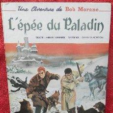 Cómics: BOB MORANE. L'ÉPÉE DU PALADIN - HENRI VERNES, GERALD FORTON (DARGAUD, 1968). Lote 47371729