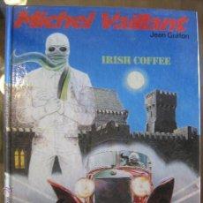 Cómics: MICHEL VAILLANT IRISH COFFE Nº48 AÑO 1986 - TAPA DURA. Lote 47774484