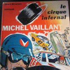 Cómics: MICHEL VAILLANT LE CIRQUE INFERNAL JEAN GRATON FRANCES. Lote 47969696