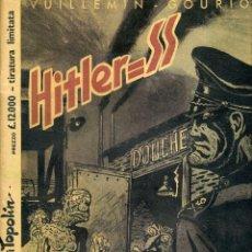 Cómics: VUILLEMIN & GOURIO & GONDOT / HITLER = SS / EDICIÓN ITALIANA / 1995. Lote 48486699