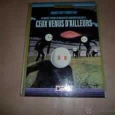 Cómics: JACQUES LOB ET ROBERT GIGI, CEUX VENUS D'AILLEURS, DARGAUD, HISTOIRES FANTASTIQUES, DARGAUD. Lote 48587052