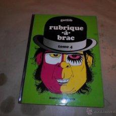 Cómics: GOTLIB, RUBRIQUE A BRAC, TOME 4. DARGAUD. Lote 48596163