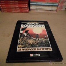 Cómics: F.CORTEGGIAN, FRANCOIS BOURGEON, LE PASSAGER DU TEMPS, GLENAT. Lote 48627851
