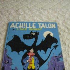 Cómics: ACHILLE TALON -ET L´AGE INGRAT - FRANCES. Lote 48663753