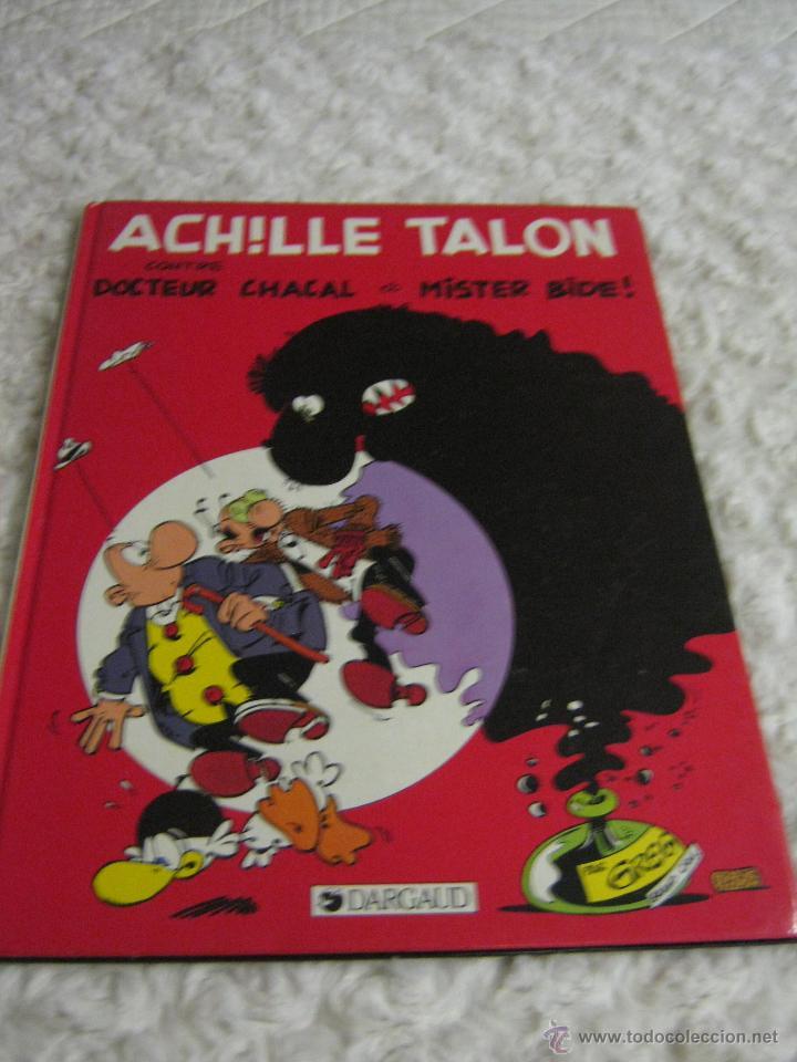 ACHILLE TALON - CONTRE DOCTEUR CHACAL ET MISTER BIDE - FRANCES (Tebeos y Comics - Comics Lengua Extranjera - Comics Europeos)