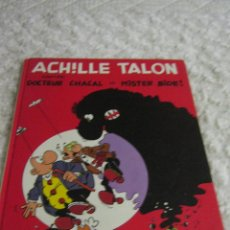 Cómics: ACHILLE TALON - CONTRE DOCTEUR CHACAL ET MISTER BIDE - FRANCES. Lote 48666948