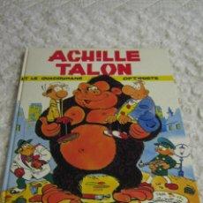 Cómics: ACHILLE TALON - ET LE QUADRUMANE OPTIMISTE- FRANCES. Lote 48671111