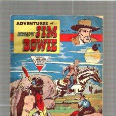 Cómics: BRAVE JIM BOWIE. Lote 48993077