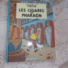 Cómics: LES AVENTURES DE TINTIN. LES CIGARES DU PHARAON. HERGÉ. CASTERMAN, 1984. Lote 49304843
