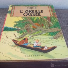 Cómics: LES AVENTURES DE TINTIN HERGÉ. L'OREILLE CASSÉE CASTERMAN 1947. . Lote 49371674