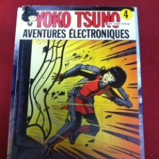 Cómics: DUPUIS - YOKO TSUNO NUMERO 4 AVENTURES ELECTRONIQUES - EN FRANCES. Lote 49406147