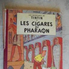 """Cómics: LES AVENTURES DE TINTIN """"LES CIGARES DU PHARAON"""", CASTERMAN 1958. Lote 49699284"""