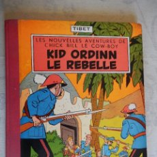 "Cómics: LES NOUVELLES AVENTURES DE CHICK BILL LE COW-BOY ""KID ORDINN LE REBELLE"", COLLECTION DU LOMBARD, 195. Lote 49699783"